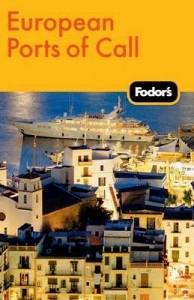Fodor's European Ports of Call