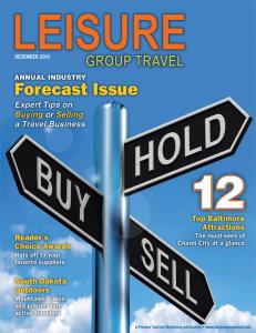 December 2013 Leisure Group Travel Magazine