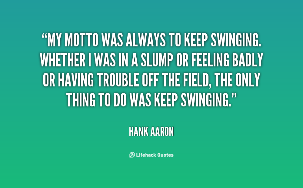 What Should You Keep Swinging At?